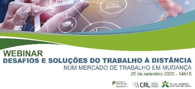"""Imagem da notícia Webinar """"Os desafios e soluções do trabalho à distância num mercado de trabalho em mudança"""""""
